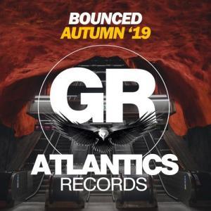 VA - Bounced Autumn '19 [Atlantics Records]