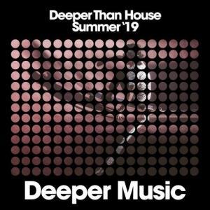 VA - Deeper Than House (Summer '19) [Deeper Music]