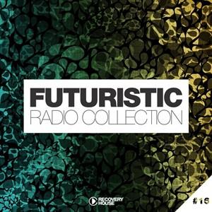 VA - Futuristic Radio Collection #16 (2019)