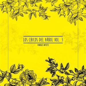 VA - Los Chicos Del Arbol Vol. 3 (14 Oct 2019) [AIFF]