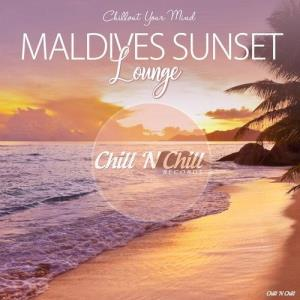 VA - Maldives Sunset Lounge (Chillout Your Mind) [Chill 'N Chill Records]
