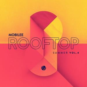 VA - Mobilee Rooftop Summer Vol. 4 [Mobilee Records]
