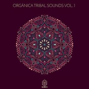 VA - Organica Tribal Sounds Vol. 1 [Songspire Records] [AIFF]