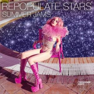 VA - Repopulate Stars Summer Jams [Repopulate Mars]