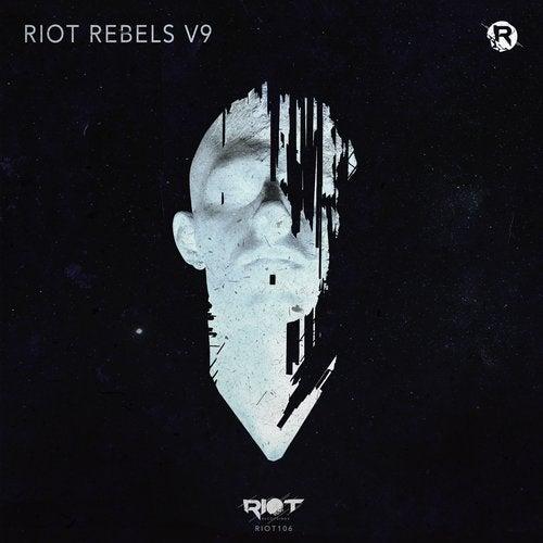 VA - Riot Rebels, Vol. 9 [Riot Recordings]