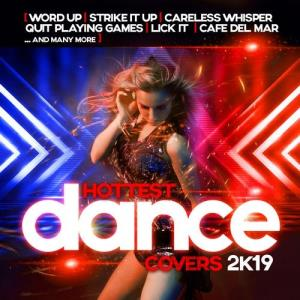 VA - The Hottest Dance Covers 2k19 [Sounds United]