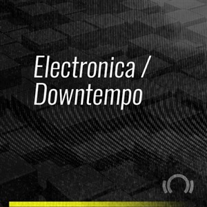 Beatport ADE Special Electronica Downtempo 2019