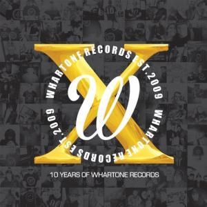 VA - 10 Years Of Whartone Records [Whartone Records]