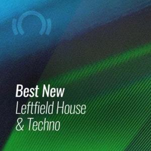 Beatport Best New LEFTFIELD HOUSE & TECHNO