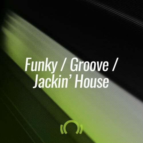 Beatport THE OCTOBER SHORTLIST FUNKY GROOVE JACKIN (29 Oct 2019)