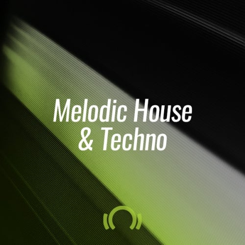 Beatport THE OCTOBER SHORTLIST MELODIC HOUSE & TECHNO