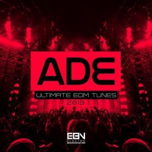 VA - ADE 2019: Ultimate EDM Tunes [Electro Bounce Nation]