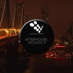 VA - Afterhours Techno 9 [Spliced Vinyl Recordings]