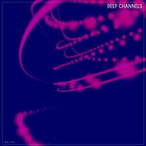 VA - Deep Channels [Nidra Music]