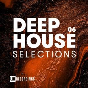 VA - Deep House Selections, Vol. 06 [LW Recordings]