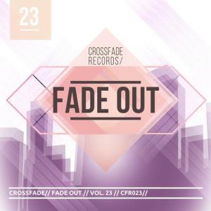 VA - Fade Out 23 [Crossfade Records]