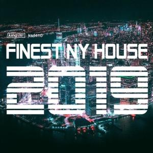 VA - Finest NY House 2019 [King Street Sounds]