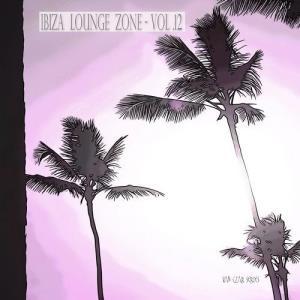 VA - Ibiza Lounge Zone, Vol. 12 [Van Czar Series]
