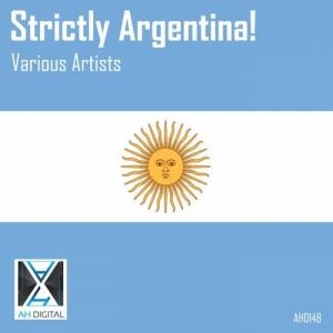 VA - Strictly Argentina! [AH Digital]