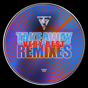VA - Very Best Remixes [TAKEAWAY]