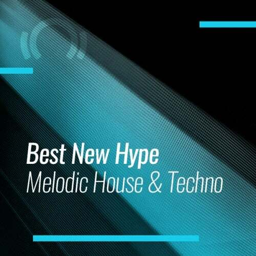 Beatport BEST OF HYPE MELODIC HOUSE & TECHNO (30.11.2019)