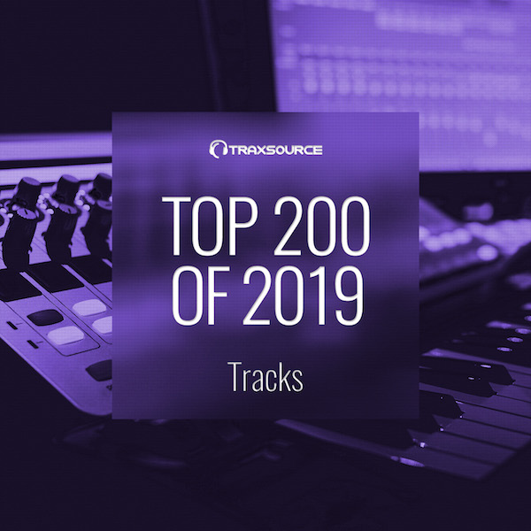 Traxsource Top 200 Tracks of 2019