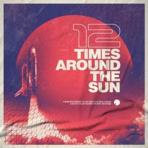 VA - 12 Times Around The Sun [Lowering The Tone]