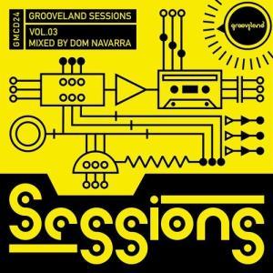 VA - Grooveland Sessions, Vol. 3 [Grooveland ]