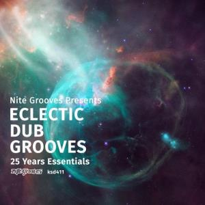 VA - Nite Grooves Presents Eclectic Dub Grooves (25 Years Essentials) [Nite Grooves]