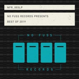 VA - No Fuss Presents Best of 2019 [No Fuss Records]