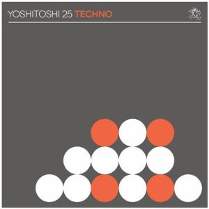 VA - Yoshitoshi 25: Techno [Yoshitoshi Recordings]