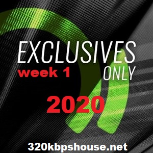 Beatport EXCLUSIVES ONLY WEEK 1 (2020)