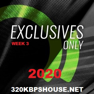 Beatport Exclusive Only Week 3 (2020)
