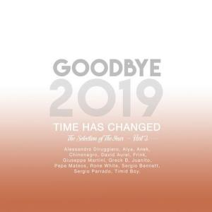 VA - Goodbye 2019 - Part 2 [Time Has Changed Records]