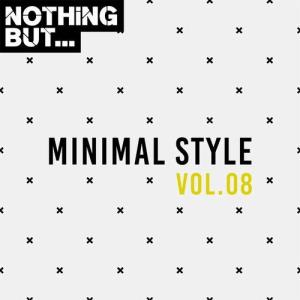 VA - Nothing But... Minimal Style, Vol. 08 [Nothing But]