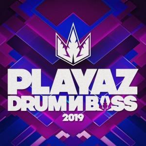 VA - Playaz Drum & Bass 2019 [Playaz]