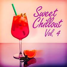 VA - Sweet Chillout, Vol. 4 (2020)