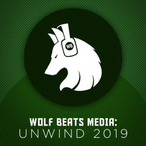 VA - Wolf Beats Media: Unwind 2019 [Wolf Beats]