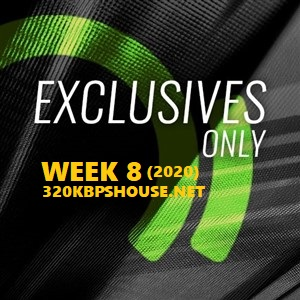 Beatport Exclusives Only Week 8 (2020)
