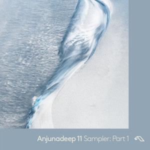 VA - Anjunadeep 11 Sampler: Part 1 [Anjunadeep] [FLAC]