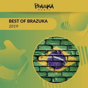 VA - Best of Brazuka 2019 [Brazuka Music]