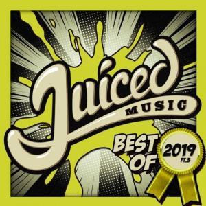VA - Juiced Music Best Of 2019 Pt.3 [Juiced Music]