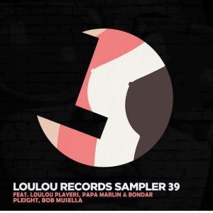 VA - Loulou Records Sampler Vol. 39 [LouLou Records]