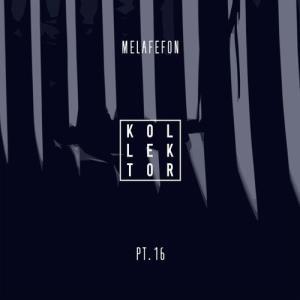 VA - Melafefon, Pt. 16 [Kollektor]