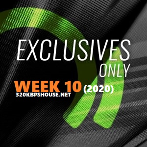 Beatport Exclusive Only Week 10 (2020)