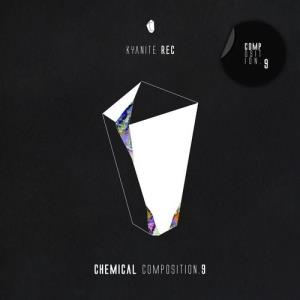 VA - Chemical Composition 9 [Kyanite Rec]