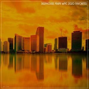 VA - Deephouse Miami WMC 2020 Favorites [Nidra Music]