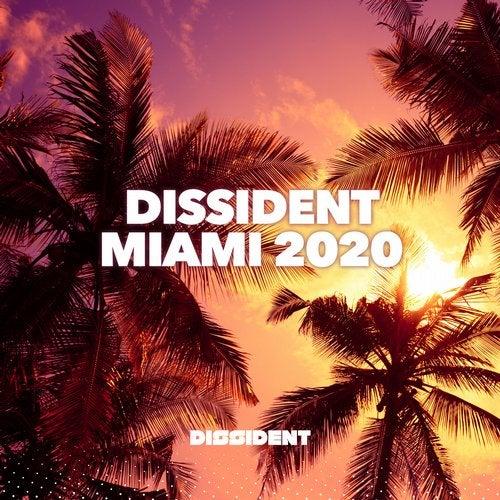VA - Dissident Miami 2020 [Dissident Music / EMG]