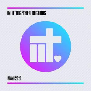 VA - In It Together Records - Miami 2020 [In It Together Records]