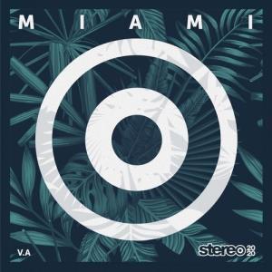 VA - Miami 2020 [Stereo Productions]
